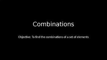 Combinations - PowerPoint Lesson (10.7)