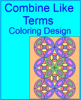 COMBINE LIKE TERMS: COLORING ACTIVITY #2