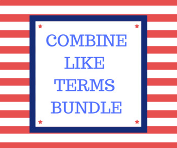 Combine Like Terms Bundle