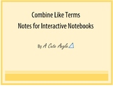 Combine Like Terms Notes