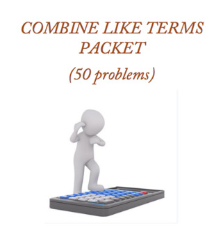 Combine Like Terms (50 problems)