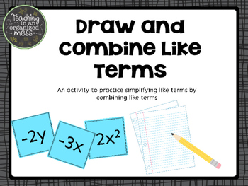 Combine Like Terms and Simplify Expressions