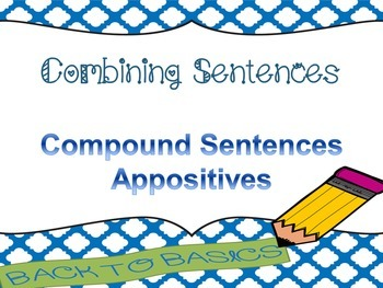 Combining Sentences: Compound Sentences and Appositives PowerPoint