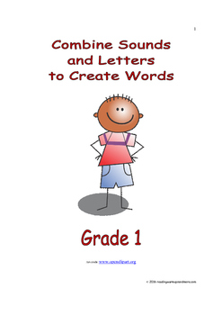 Combine Sounds and Letters to Create Words: Introduce/Prac
