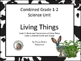 Combined Grades 1-2 Living Things Science Unit