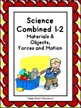 Combined Grades 1-2 Materials, Objects, Motion Science Unit