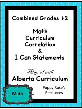 Combined Grades 1-2 Math Curriculum Match and I Can Statements - Alberta