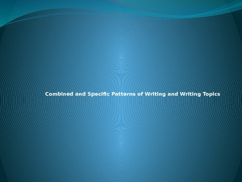 Combined and Specific Patterns of Writing and Writing Topics