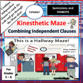 Combining Independent Clauses Kinesthetic Maze