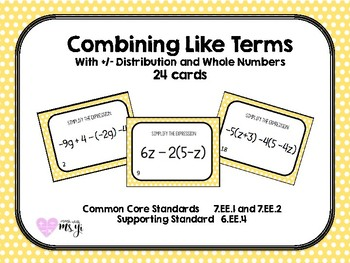 Simplifying Expressions (Combine Like Term) with Distribution Task Cards (24Q)