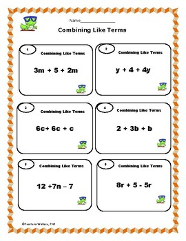 Algebra: Combining Like Terms - Simplifying Expressions Worksheets & Task Cards