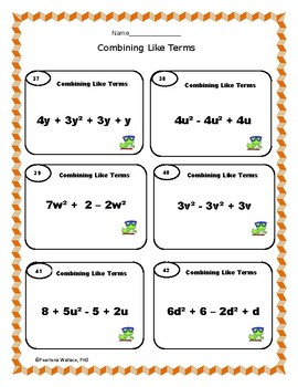 Combining Like Terms : 42 Task Cards - Worksheets - Quizzes - Answer Keys