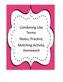 Combining Like Terms: Activity Pack