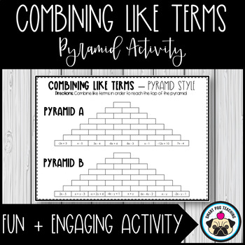 Combining Like Terms Activity Pyramid Style Tpt