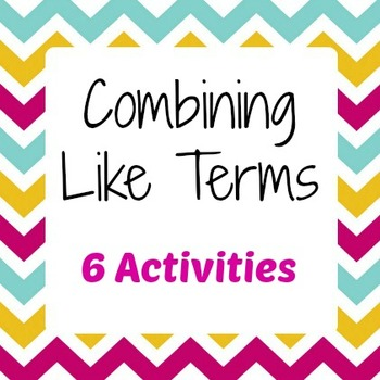 Combining Like Terms Bundle - 6-in-1 Activity Pack