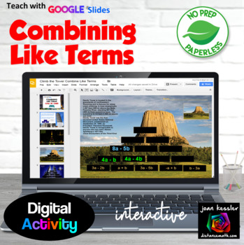 Combining Like Terms Climb the Tower with GOOGLE Slides