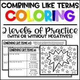Combining Like Terms Coloring (2 Levels of Practice)