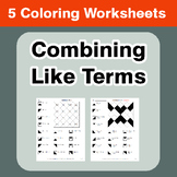 Combining Like Terms - Coloring Worksheets