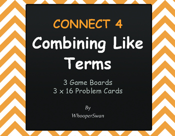 Combining Like Terms - Connect 4 Game