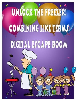 Combining Like Terms Digital Breakout (Escape Room)