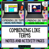 Combining Like Terms Digital Note and Activity Bundle for