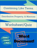 Combining Like Terms, Distributive Property, and Matrices Worksheet B