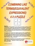 Combining Like Terms (Equiv. Expressions) 4x4 Math Puzzles
