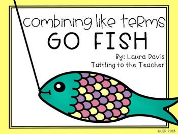 Combining Like Terms Go Fish