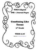 Combining Like Terms INB TEKS 6.7C