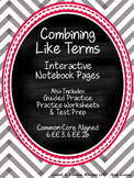 Combining Like Terms: Interactive Notebook Pages, Worksheets, and Test Prep