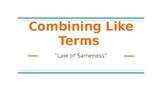 "Combining Like Terms: ""Law of Sameness"""