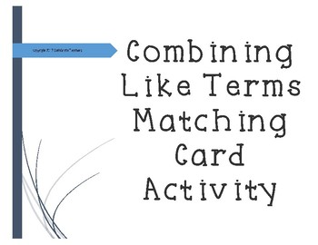 Combining Like Terms Matching Card Activity