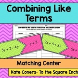 Combining Like Terms Center