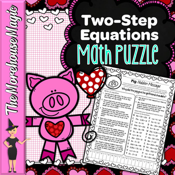 TWO-STEP EQUATIONS WORD PROBLEMS COMMON CORE MATH PUZZLE - VALENTINE'S DAY
