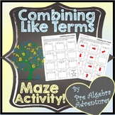 Combining Like Terms Maze {Activity} { Worksheet} {Simplif