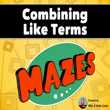 Combining Like Terms Mazes