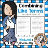 Combining Like Terms Models and Variables Algebra Simplifying Like Terms & KEY