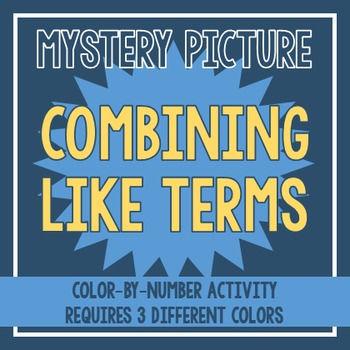 Combining Like Terms Mystery Picture