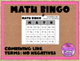 Combining Like Terms (No Negatives) Game MATH BINGO