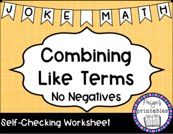 graphic about Combining Like Terms Printable Worksheets known as Combining Together with Phrases No Cons Joke Math NO PREP