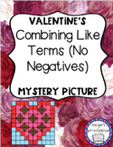 Combining Like Terms No Negatives VALENTINE'S DAY THEMED M