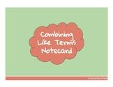 Combining Like Terms Notecard