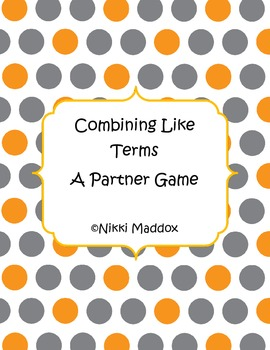 Combining Like Terms Partner Game