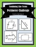Combining Like Terms - Perimeter Challenge