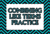 Combining Like Terms Practice PowerPoint