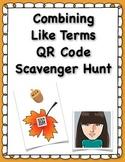 Combining Like Terms QR Code Scavenger Hunt