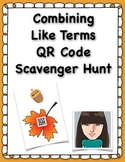Combining Like Terms QR Code Scavenger Hunt