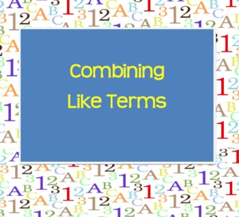 Combining Like Terms Quick Review