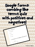 Combining Like Terms Quiz in Google Forms
