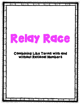 Combining Like Terms Relay Race